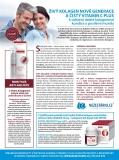 Živý kolagen nové generace a čistý vitamin C PLUS k udržení dobré kolagenové kondice a posílení imunity hlavně v době šíření koronaviru